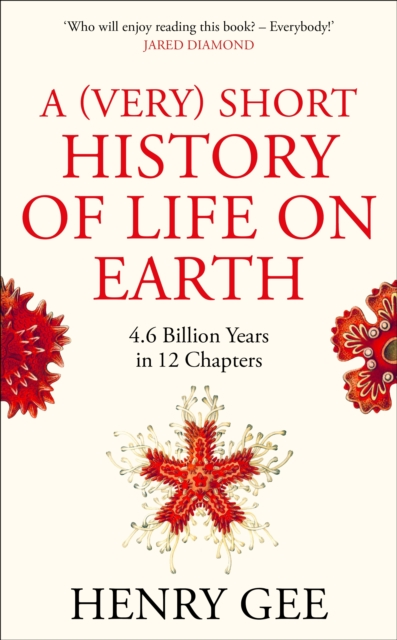 A (Very) Short History of Life On Earth