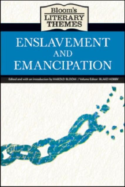 Enslavement and Emancipation