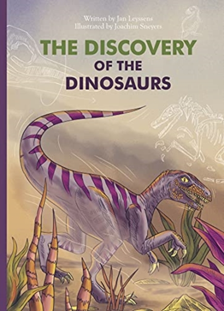 The Discovery of the Dinosaurs