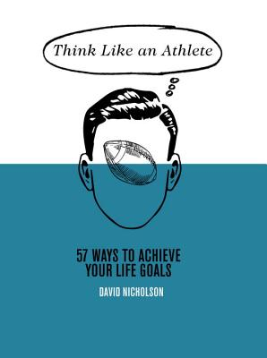 Think Like an Athlete
