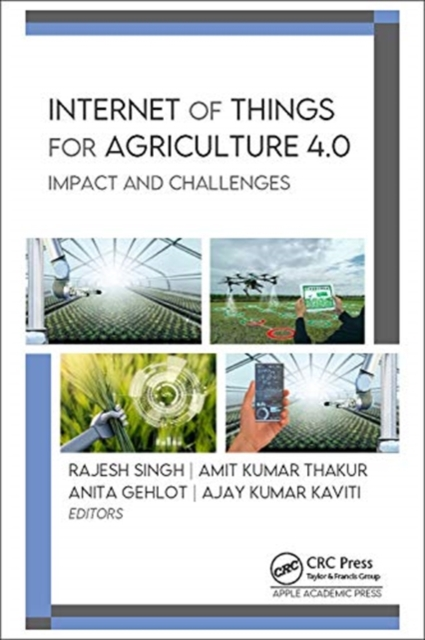 Internet of Things for Agriculture 4.0