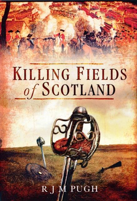 The Killing Fields of Scotland