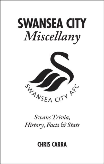 Swansea City Miscellany