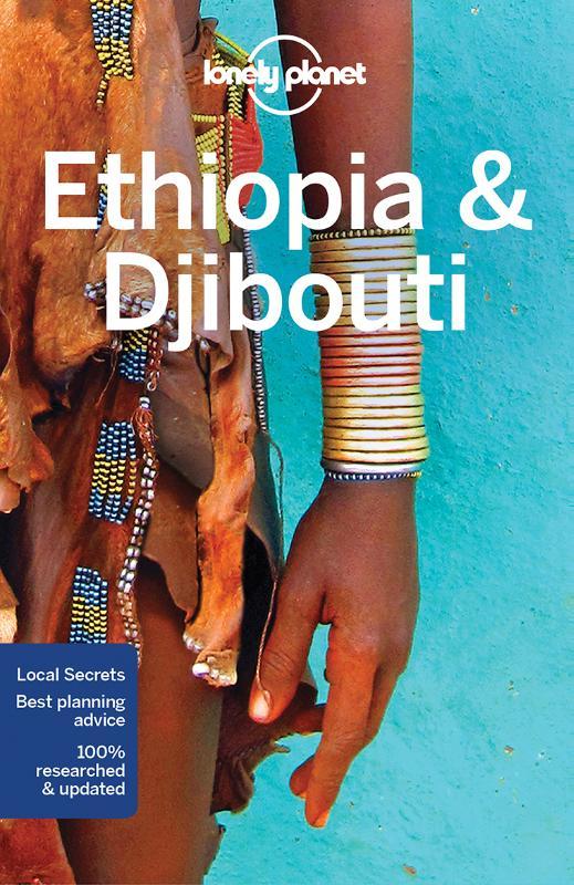 Lonely Planet Ethiopia & Djibouti 6e