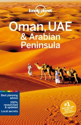 Lonely Planet Oman, UAE & Arabian Peninsula 5e