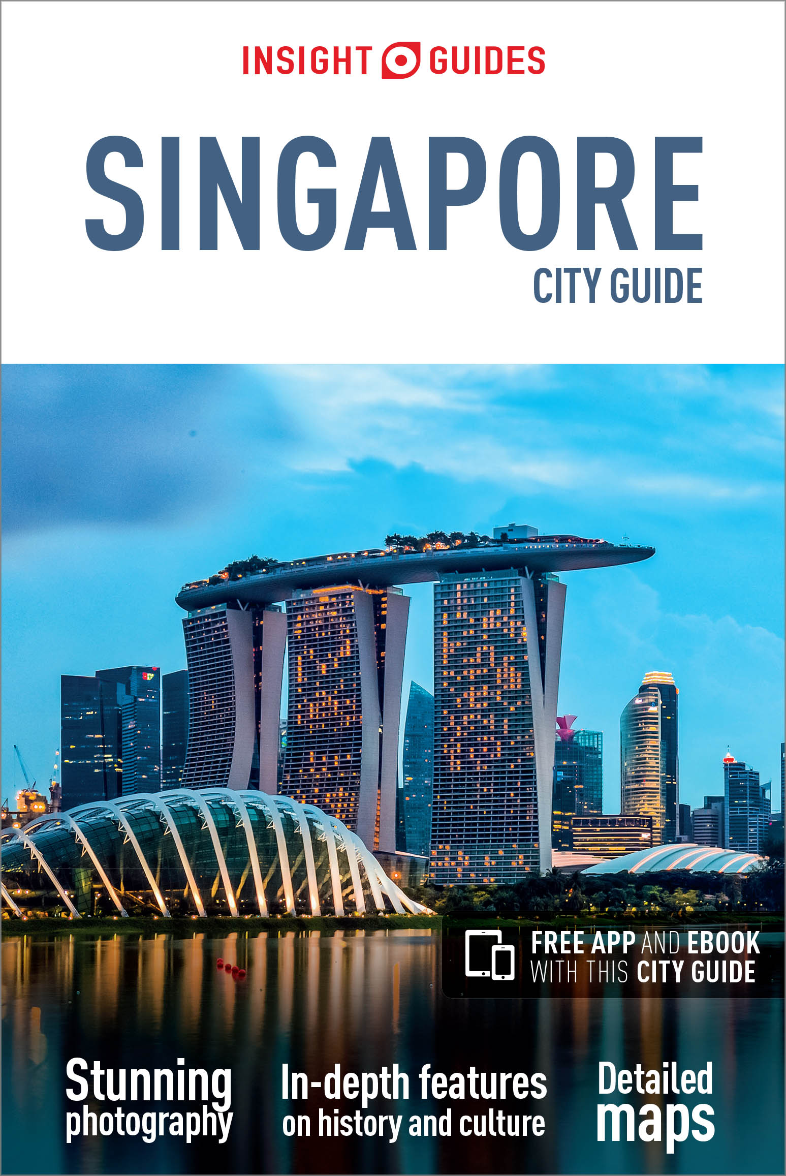 Insight Guides City Guide Singapore (Travel Guide with Free eBook)