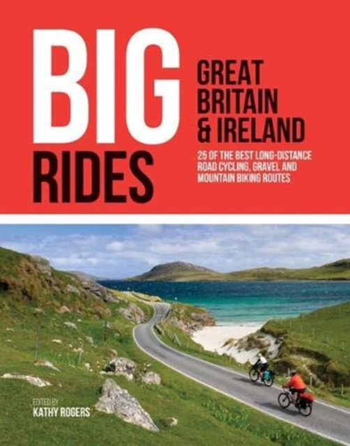 Big Rides: Great Britain & Ireland