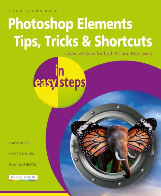 Photoshop Elements Tips, Tricks & Shortcuts