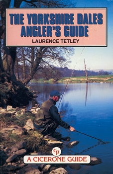Yorkshire Dales angler's guide