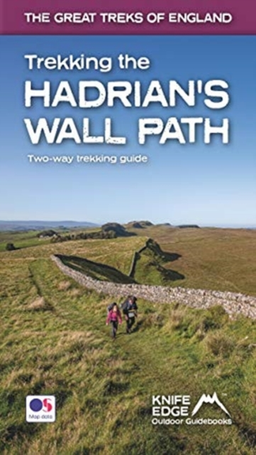 Trekking the Hadrian's Wall Path (National Trail Guidebook with OS 1:25k maps)