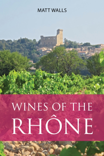 Wines of the Rhone