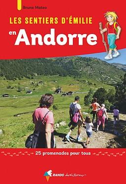 Andorre sentiers émilie 25 prom. pour tous