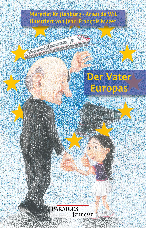 Der Vater Europas