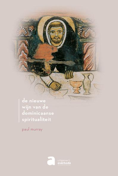 De nieuwe wijn van de dominicaanse spiritualiteit