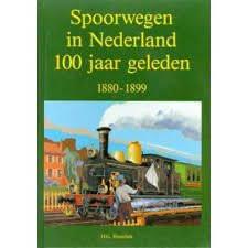 Spoorwegen in Nederland 100 jaar geleden