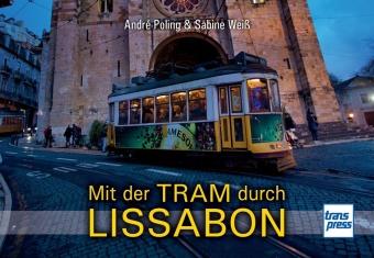Mit der Tram durch Lissabon