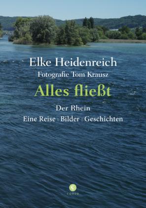 Heidenreich, E: Alles fließt