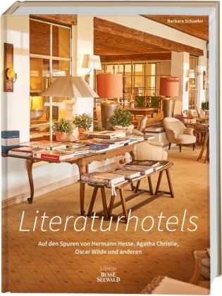 Literaturhotels. Auf den Spure