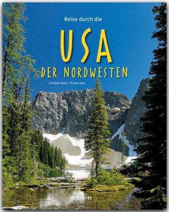 Reise durch die USA - Der Nordwesten