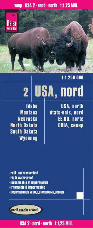 Reise Know-How Landkarte USA 02 Nord 1 : 1.250.000. Idaho, Montana, Wyoming, North Dakota, South Dakota, Nebraska