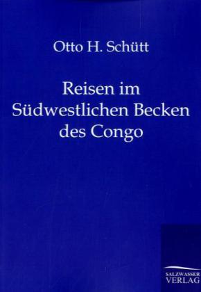 Reisen im Südwestlichen Becken des Congo