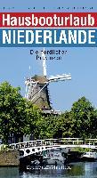 Gugger, E: Hausbooturlaub Niederlande