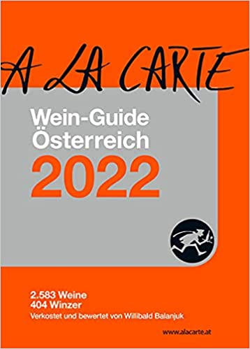 A la Carte Wein-Guide Österreich 2022