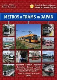 Metros & Trams in Japan 2: Nord & Zentraljapan