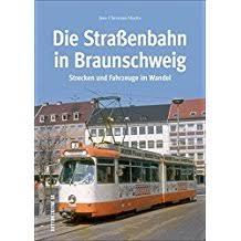 Die Straßenbahn in Braunschweig