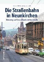 Die Straßenbahn in Neunkirchen