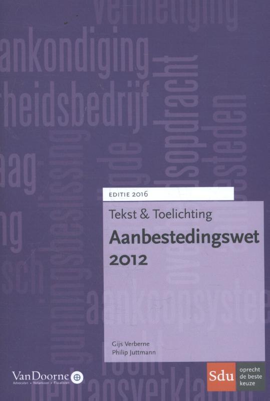Aanbestedingswet 2012 - Tekst & Toelichting