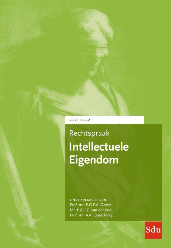 Rechtspraak Intellectuele Eigendom. Editie 2021-2022