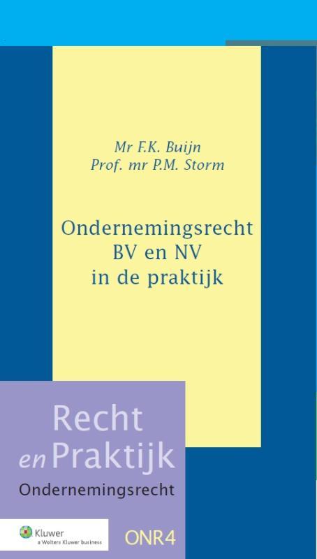 Ondernemingsrecht B.V. en NV in de praktijk