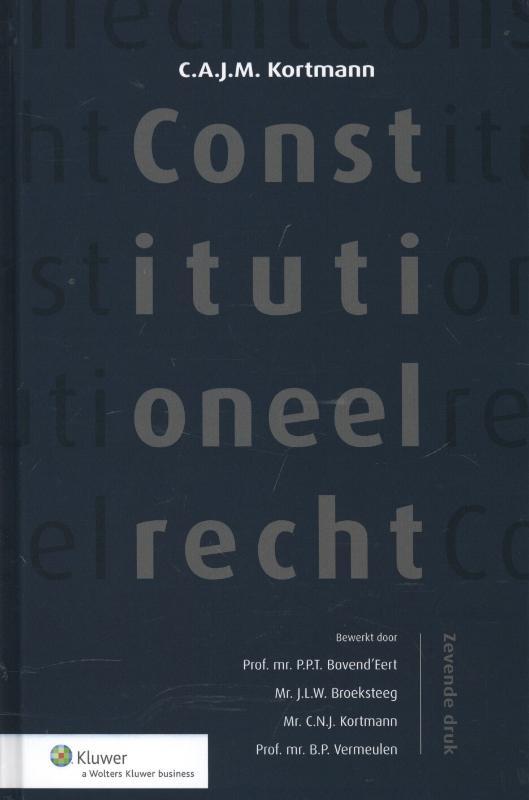 Constitutioneel Recht (Kortmann)
