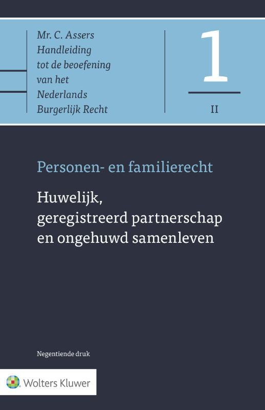 Asser 1-II Personen- en familierecht - Huwelijk, geregistreerd partnerschap en ongehuwd samenleven