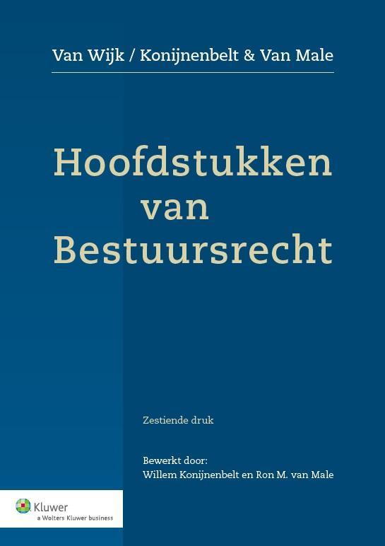 Hoofdstukken van bestuursrecht (van Wijk/Konijnenbelt)