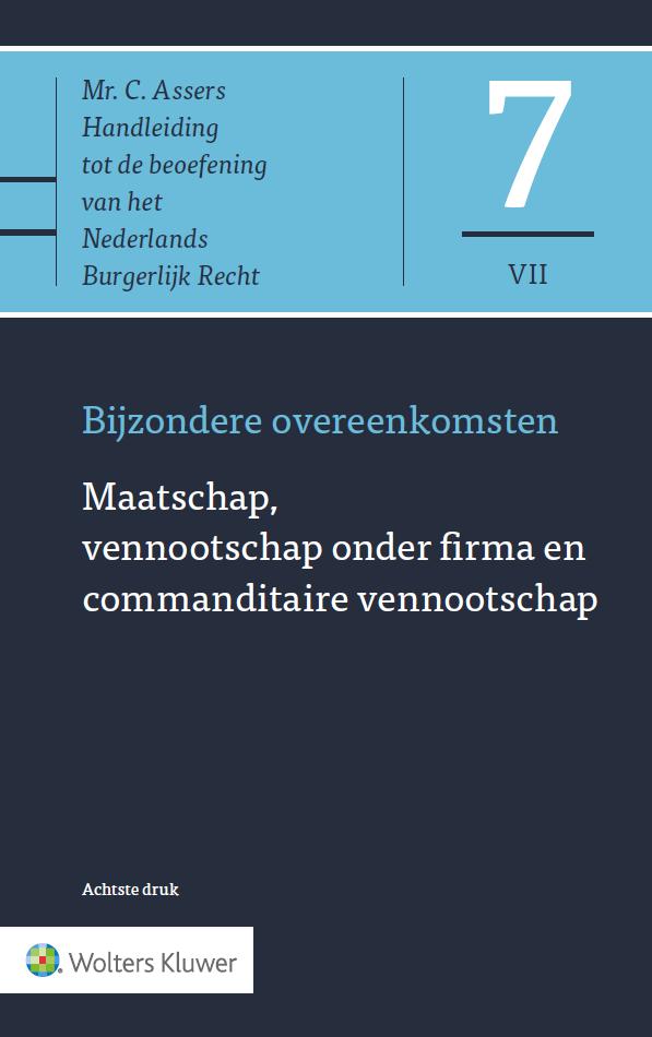 Asser 7-VII Bijzondere overeenkomsten - Maatschap, vennootschap onder firma, commanditaire vennootschap