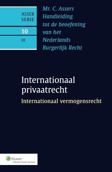 Asser 10-III Internationaal privaatrecht - Internationaal vermogensrecht