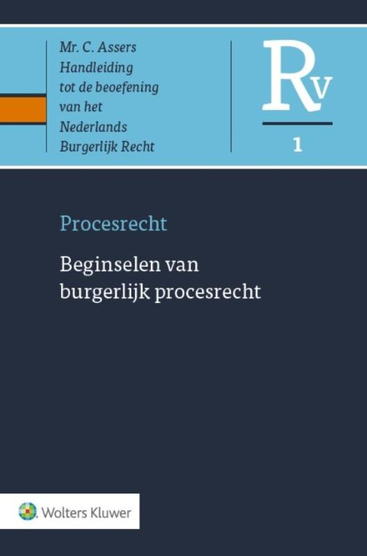Asser Procesrecht 1 Beginselen van burgerlijk procesrecht