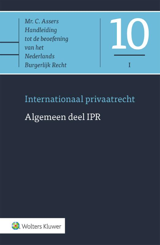 Asser 10-I Internationaal privaatrecht - Algemeen deel IPR