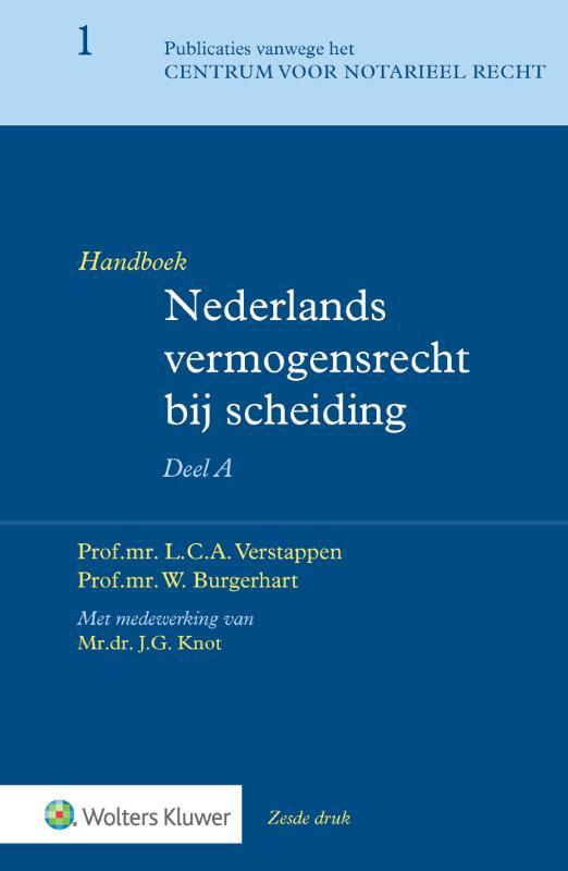 Handboek Nederlands vermogensrecht bij scheiding - deel A (Mourik)
