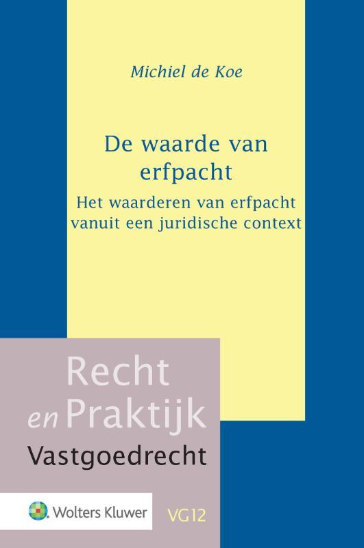 Recht en Praktijk Vastgoedrecht