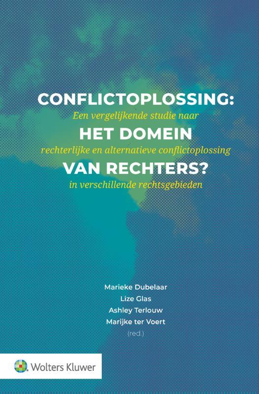 Conflictoplossing: het domein van rechters?