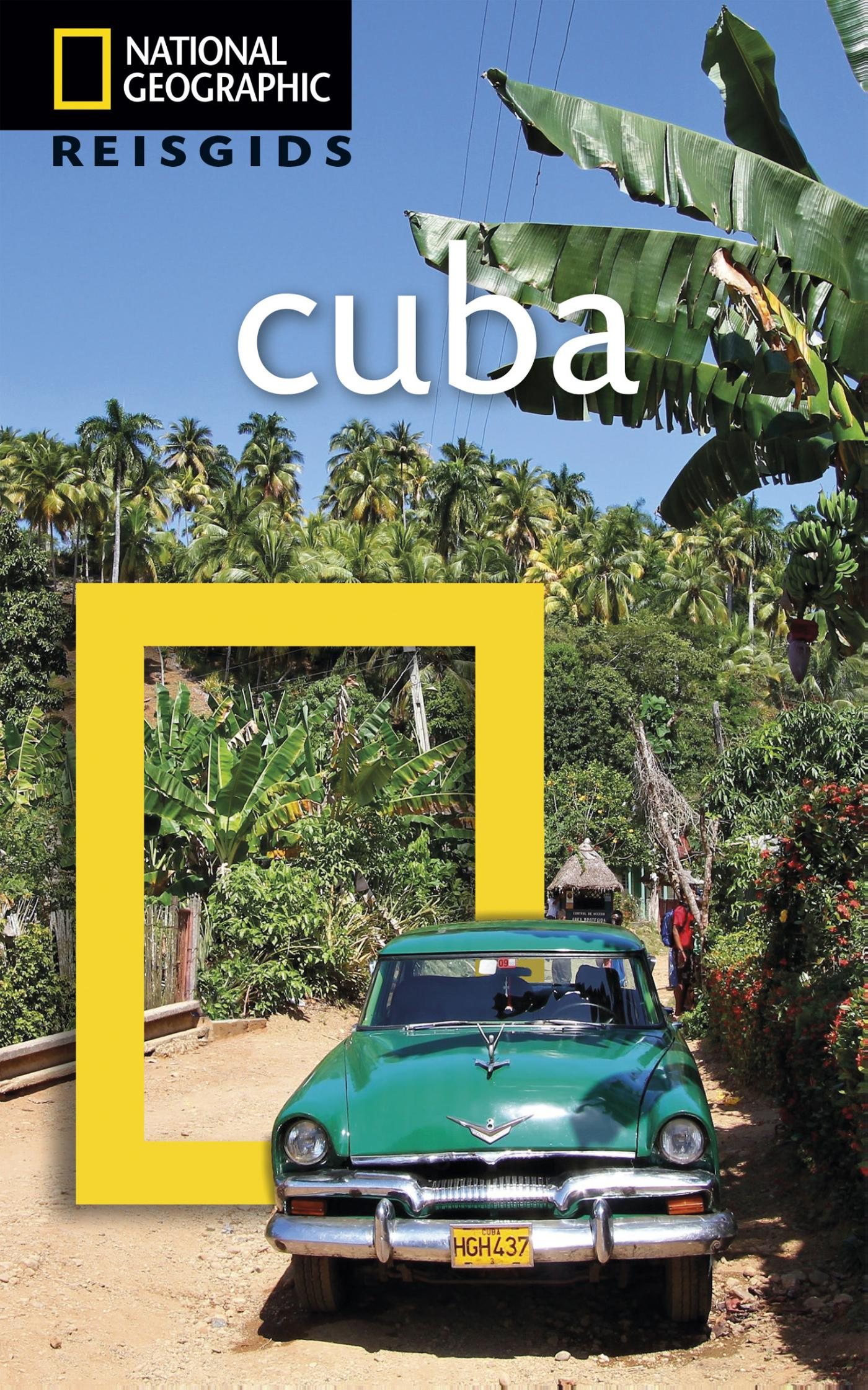 National Geographic Reisgids: Cuba
