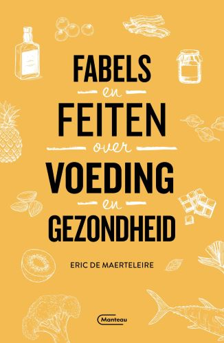 Fabels en feiten over voeding en gezondheid