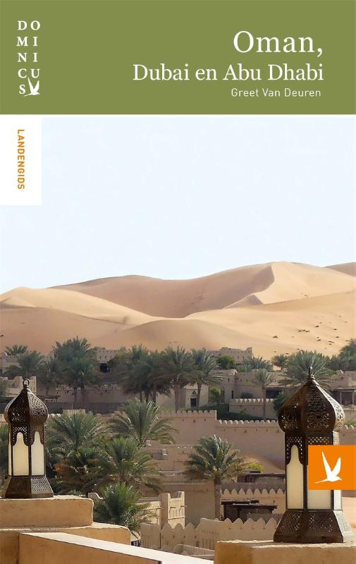 Oman, Dubai en Abu Dhabi
