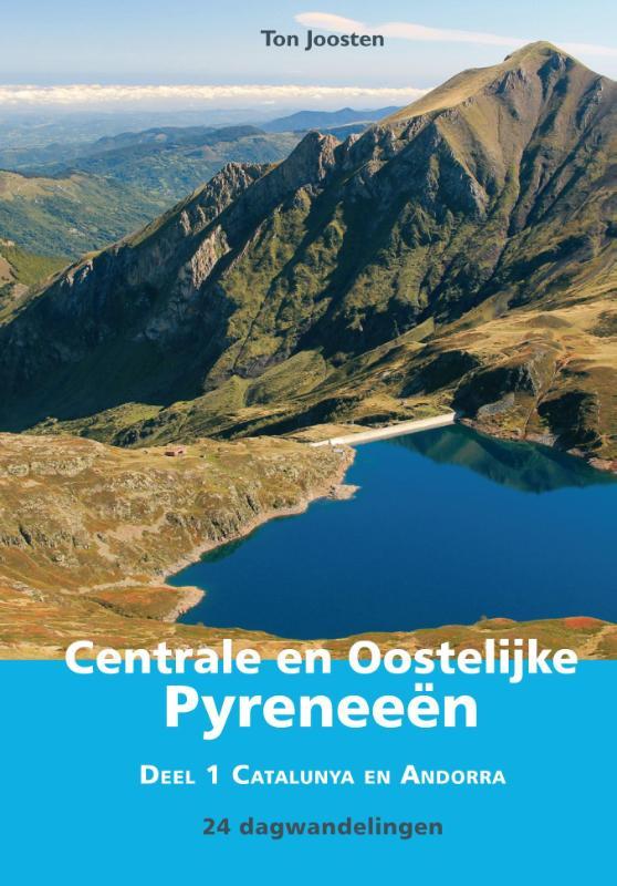 Wandelgids Centrale en Oostelijke Pyreneeën deel 1