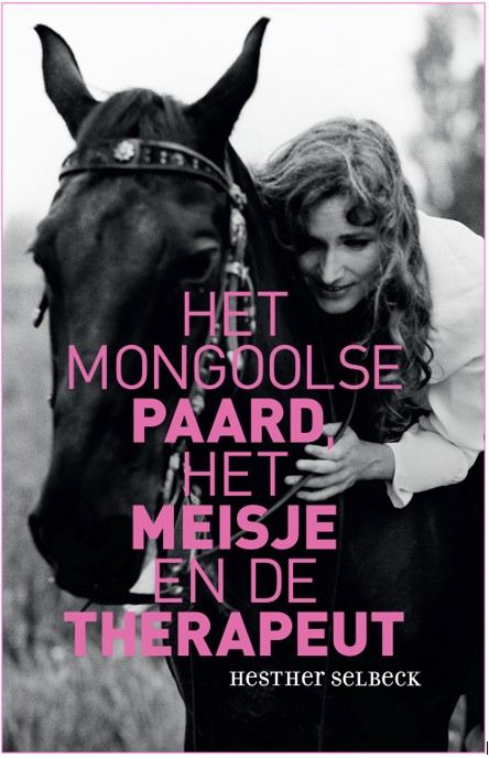Het Mongoolse paard, het meisje en de therapeut