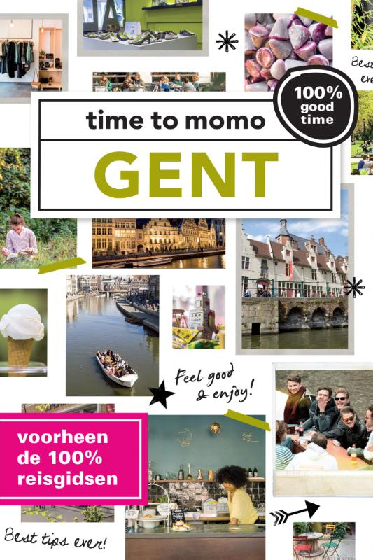 Time to momo: Gent