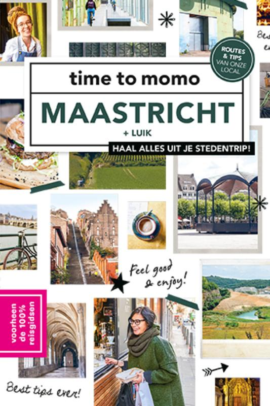 Time to momo: Maastricht + Luik